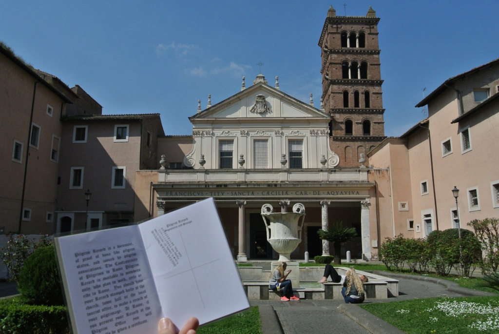 My first official stamp in my Pilgrims Passport, from Sister Maria at Basilica di Santa Cecilia di Trastevere in Rome
